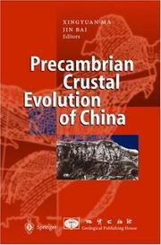 Precambrian crustal evolution of China