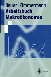Arbeitsbuch Makroökonomie (Springer-Lehrbuch)