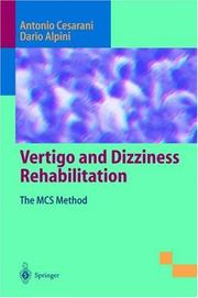Vertigo and dizziness rehabilitation by A. Cesarani