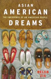 Asian American Dreams by Helen Zia