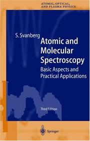 Atomic and molecular spectroscopy by S. Svanberg
