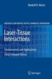 Cover of: Laser-Tissue Interactions by Markolf H. Niemz