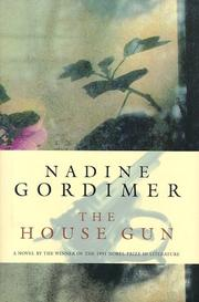 The house gun by Gordimer, Nadine.