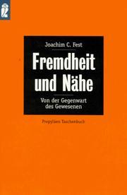 Fremdheit und Nähe. Von der Gegenwart des Gewesenen.