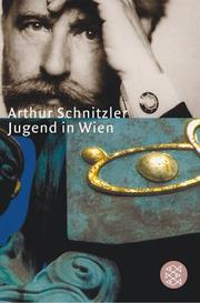 Jugend in Wien by Arthur Schnitzler