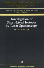 Investigation of short-lived isotopes by laser spectroscopy by Ernst W. Otten