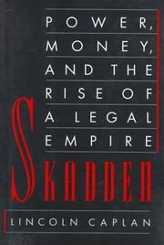 Skadden by Lincoln Caplan