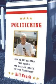 Politicking by William Rauch
