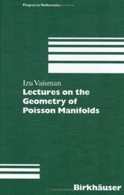 Lectures on the geometry of Poisson manifolds by Izu Vaisman