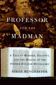 Cover of: The professor and the madman by Simon Winchester