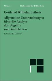 Generales inquisitiones de analysi notionum et veritatum by Gottfried Wilhelm Leibniz