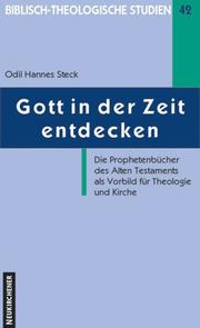 Gott in der Zeit entdecken by Odil Hannes Steck