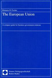 The European Union by Klemens H. Fischer