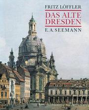 Das alte Dresden by Fritz Loffler