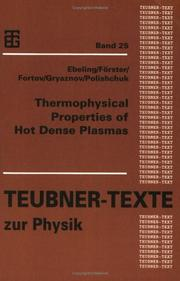 Thermophysical Properties of Hot Dence Plasma (Teubner-Texte zur Physik) by Werner Ebeling