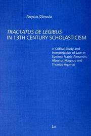 Tractatus De Legibus in 13th Century Scholasticism by Aloysius Obiwulu