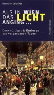 Als in Wien das Licht Anging-- by Hermann Delacher