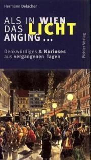 Als in Wien das Licht Anging--