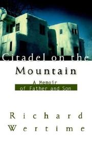 Citadel on the Mountain by Richard Wertime