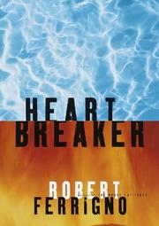 Heart Breaker by Robert Ferrigno