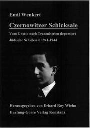 Czernowitzer Schicksale by Emil Wenkert