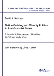 Nation-Building and Minority Politics in Post-Socialist States by David J. Galbreath