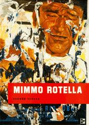 Mimmo Rotella by Mimmo Rotella