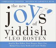 The New Joys of Yiddish by Leo Calvin Rosten, Leo Rosten