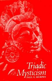 Triadic mysticism by Paul E. Murphy