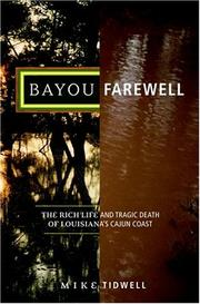 Bayou farewell by Tidwell, Mike.