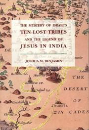 The mystery of Israel's ten lost tribes and the legend of Jesus in India PDF