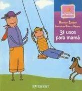 31 Usos Para Mama/31 Uses for Mother