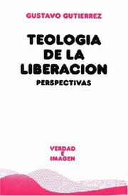Teologa de la liberacin by Gustavo Gutirrez