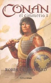 Cover of: Conan El Cimmerio 1 by Robert E. Howard