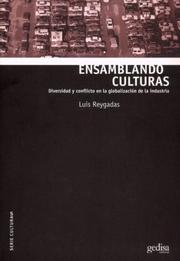 Ensamblando culturas by Luis Reygadas