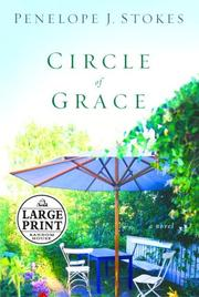 Circle of Grace by Penelope J. Stokes