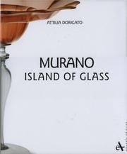 Murano, island of glass by Attilia Dorigato