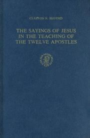 The sayings of Jesus in The teaching of the Twelve Apostles by Clayton N. Jefford