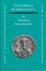 The Homilies of the Emperor Leo VI by Theodora Antonopoulou