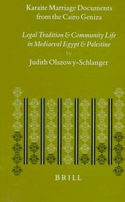 Karaite Marriage Documents from the Cairo Geniza by Judith Olszowy-Schlanger