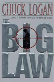 The Big Law by Chuck Logan