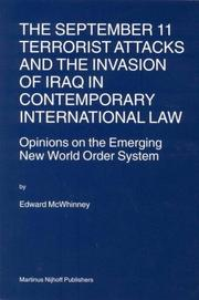 The September 11 terrorist attacks and the invasion of Iraq in contemporary international law PDF