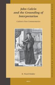 John Calvin and the grounding of interpretation by R. Ward Holder
