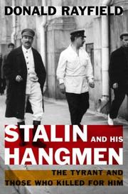 Stalin and His Hangmen by Donald Rayfield