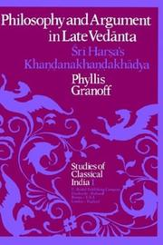 Philosophy and argument in late Vedānta by P. E. Granoff