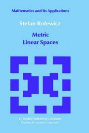 Metric linear spaces by Stefan Rolewicz
