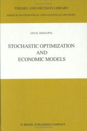Stochastic optimization and economic models by Jatikumar Sengupta