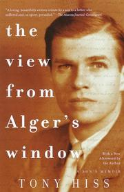 The view from Alger&#39;s window by Tony Hiss