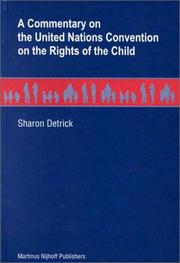 A commentary on the United Nations Convention on the Rights of the Child by Sharon Detrick