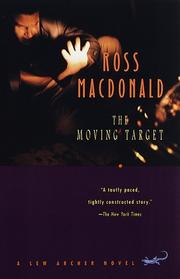 The moving target by Macdonald, Ross